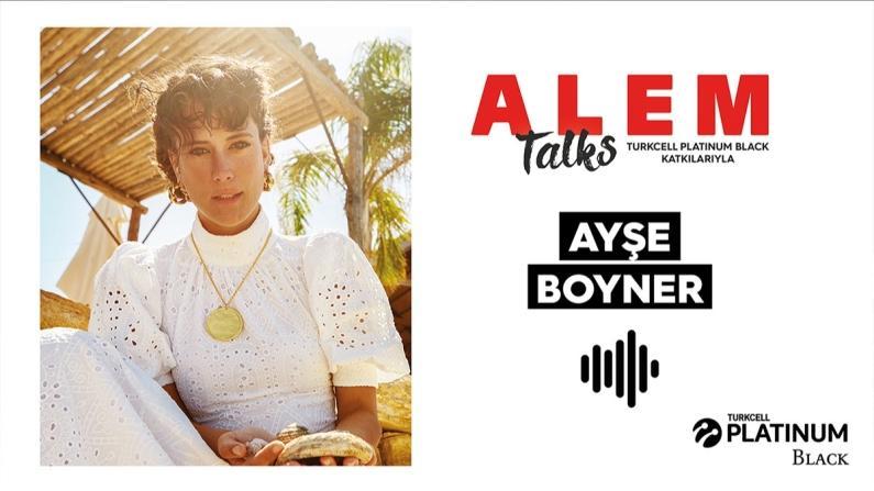 ALEM Talks Podcast: Ayşe Boyner
