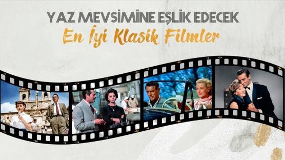 Yaz Mevsimine Eşlik Edecek En İyi Klasik Filmler