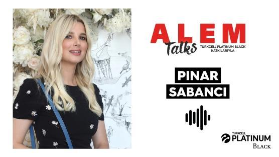 ALEM Talks Podcast: Pınar Sabancı