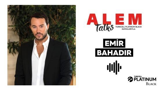 ALEM Talks Podcast: Emir Bahadır