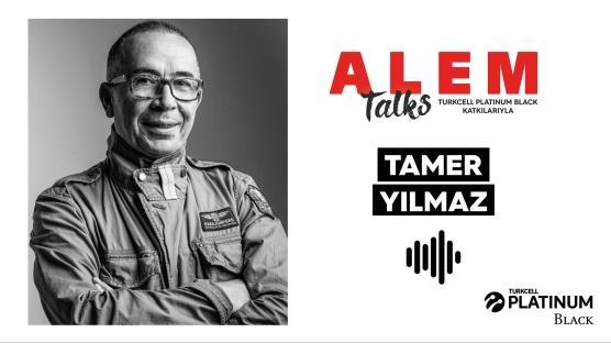 ALEM Talks Podcast: Tamer Yılmaz